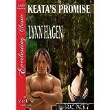 Keata's Promise [Brac Pack 7] (Siren Publishing Everlasting Classic ManLove) ~ Lynn Hagen