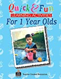 img - for Quick & Fun Learning Activities for 1 Year Olds book / textbook / text book