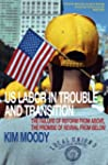 US Labor in Trouble and Transition: T...