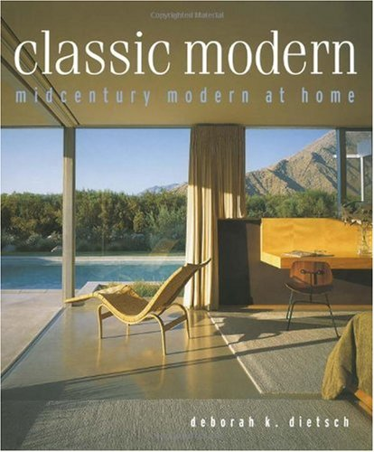 Classic Modern: Midcentury Modern At Home