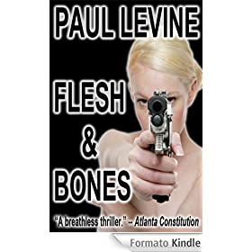 FLESH &amp; BONES (The Jake Lassiter Series)