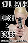 Flesh and Bones