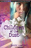 Louise Lawrence Children Of The Dust (Definitions)