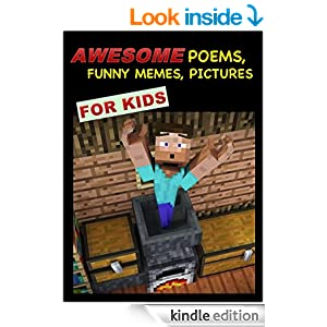 Awesome Minecraft Poems, Funny Memes and Pictures For Kids - Kindle
