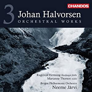 Halvorsen: Orchestral Works, Vol. 3