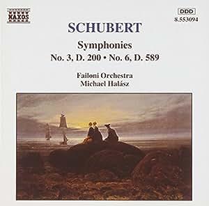 Schubert: Symphony No. 3, Symphony No. 6