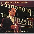 Prononcez Presgurvic