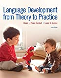 img - for Language Development From Theory to Practice with Enhanced Pearson eText -- Access Card Package (3rd Edition) (What's New in Communication Sciences & Disorders) book / textbook / text book