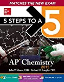 5 Steps to a 5 AP Chemistry, 2015 Edition (5 Steps to a 5 on the Advanced Placement Examinations)