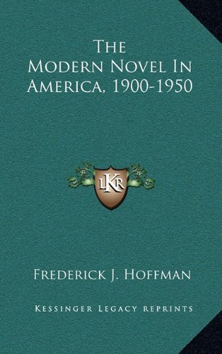 The Modern Novel in America, 1900-1950