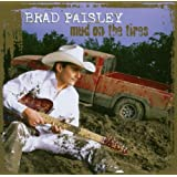Mud On The Tiresby Brad Paisley