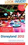The Unofficial Guide to Disneyland 20...