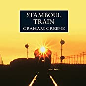 Stamboul Train | [Graham Greene]
