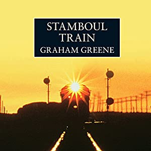 Stamboul Train | [Graham Greene]