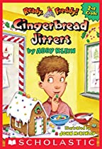 GINGERBREAD JITTERS (READY, FREDDY! 2ND GRADE #6)