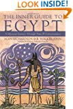 The Inner Guide to Egypt: A Mystical Journey Through Time & Consciousness