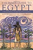 The Inner Guide to Egypt: A Mystical Journey Through Time & Consciousness (0738718750) by Richardson, Alan