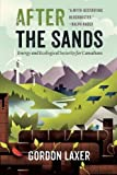 After the Sands: Energy and Ecological Security for Canadians
