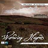 Emily Bronte Wuthering Heights (Retro Audio)