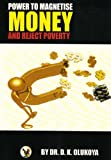 img - for Power to Magnetize Money and Reject Poverty book / textbook / text book