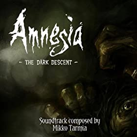 Amnesia: The Dark Descent Ost