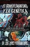 EL Transhumanismo y la Genética es el libro que mejor explica sobre el propósito del ser humano aquí en la tierra. ¿De dónde venimos? ¿Para qué fuimos creados? ¿Cómo fuimos creados? ¿Qué espera Dios de nosotros? Los temas actuales y relevante...