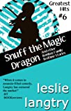 Snuff the Magic Dragon (and other Bombay Family Bedtime Stories) (Greatest Hits Mysteries)