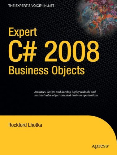 Expert C# 2008 Business Objects (Pro)