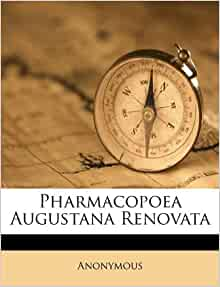 Pharmacopoea Augustana Renovata Italian Edition