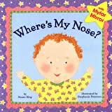 Where's My Nose? (0448425041) by Ring, Susan