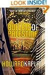 Bullets of Palestine (The Jerusalem S...
