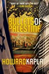 Bullets of Palestine (The Jerusalem S...
