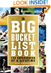 The Big Bucket List Book: 133 Experie...