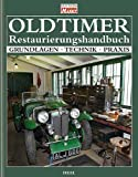 img - for Oldtimer Restaurierungshandbuch book / textbook / text book