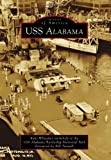 img - for USS Alabama (Images of America (Arcadia Publishing)) book / textbook / text book