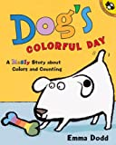 Dogs Colorful Day (Turtleback School & Library Binding Edition)