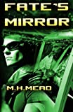img - for Fate's Mirror book / textbook / text book