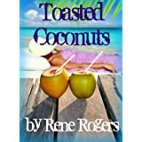 Toasted Coconuts (WWBM Erotic Romance)by Rene Rogers
