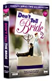 Dont Tell the Bride Series 2 - As Seen on the BBC [DVD]