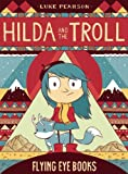Hilda and the Troll (Hildafolk)