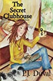 The Secret Clubhouse: The Adventures of Nicki