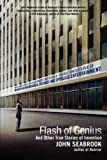 Flash of Genius: And Other True Stories of Invention (0312535724) by Seabrook, John