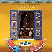 A Cup of Friendship: A Novel | [Deborah Rodriguez]