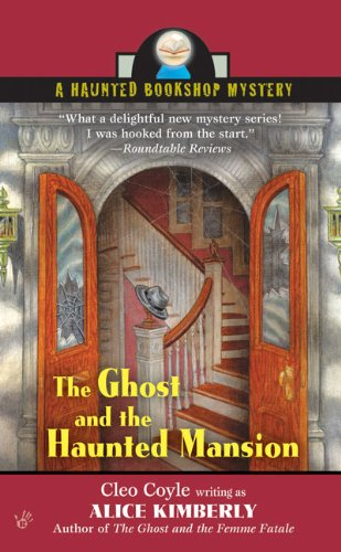Image of The Ghost and the Haunted Mansion (Haunted Bookshop Mysteries, No. 5)