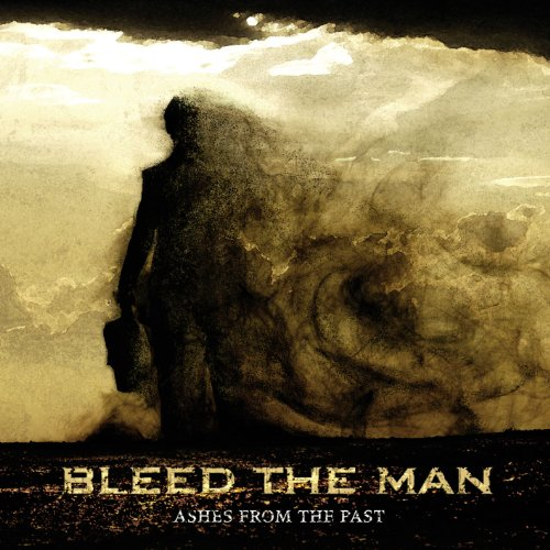 Bleed The Man-Ashes From The Past-2013-KzT Download
