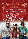 Librito de Instrucciones de Dios Para Jovenes = God's Little Instruction Book for Students (God's Little Instruction Books) (Spanish Edition)