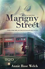 Marigny Street (Saving Angels Series) (Volume 1)