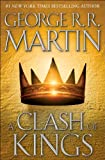 A Clash of Kings (A Song of Ice and Fire, Book 2) - Hardcover