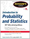 img - for Schaum's Outline of Introduction to Probability and Statistics (Schaum's Outline Series) book / textbook / text book