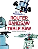 img - for Table Saw, Band Saw and Router: Fine Woodworking's Complete Guide to the most Essential Power Tools book / textbook / text book